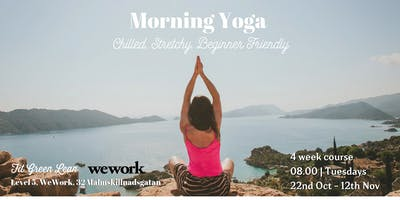 MORNING YOGA - Chilled, Stretchy, Beginner Friendly | 4 week course