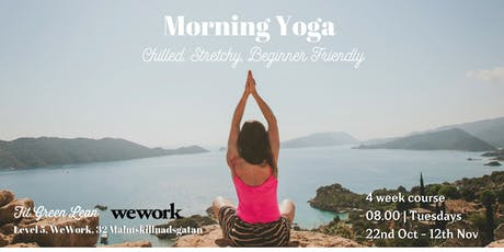 MORNING YOGA - Chilled, Stretchy, Beginner Friendly | 4 week course tickets