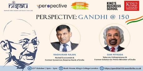 Perspective: Gandhi @ 150 tickets