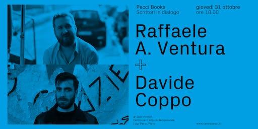 Raffaele Alberto Ventura e Davide Coppo | Pecci Books