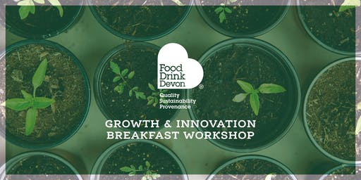 Growth and Innovation Breakfast Workshop