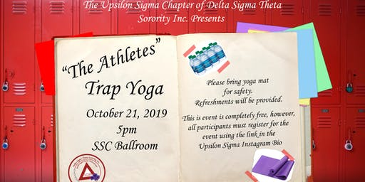 """""""The Athletes""""- Trap Yoga with YSIG"""