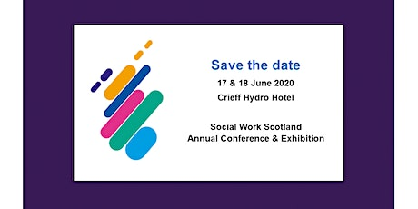 Social Work Scotland Annual Conference & Exhibition 2020 tickets
