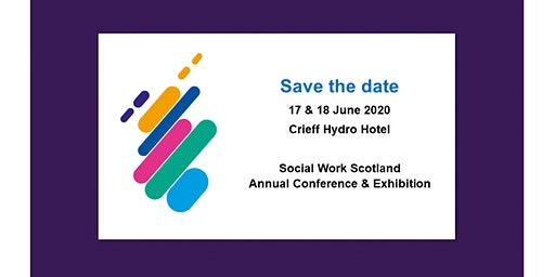 Social Work Scotland Annual Conference & Exhibition 2020