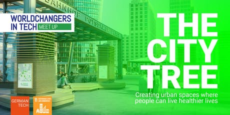 WORLDCHANGERS IN TECH Meetup: The CityTree tickets