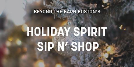 Holiday Spirit Sip N' Shop tickets