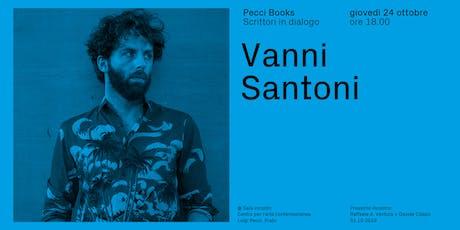 Vanni Santoni | Pecci Books biglietti