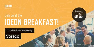 Ideon Breakfast - Powered by Soreco