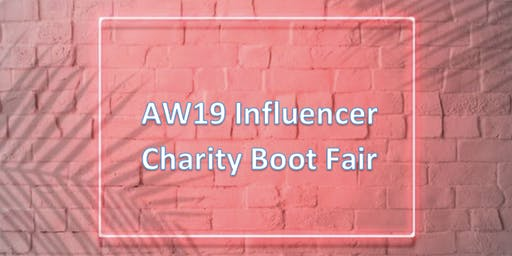 Influencer Charity Boot Fair AW19