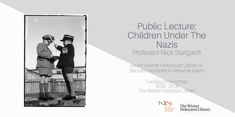Public Lecture: Children Under The Nazis tickets