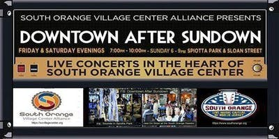 Downtown After Sundown Live Music Concerts South Orange NJ
