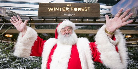 Father Christmas in The Winter Forest at Broadgate Circle tickets