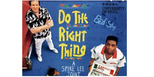 DO THE RIGHT THING (Spike Lee, 1989) - Film Screening