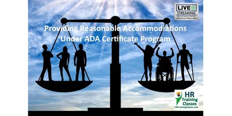 Providing Reasonable Accommodations under ADA Certificate Program tickets