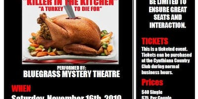 "Mystery Dinner Theater - ""Killer in the Kitchen"""