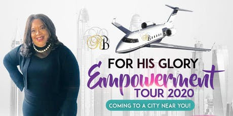 For His Glory Empowerment Tour 2020 tickets