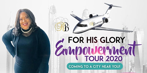 For His Glory Empowerment Tour 2020