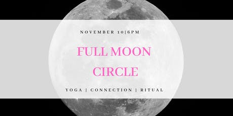 FULL MOON CIRCLE | November 2019 tickets