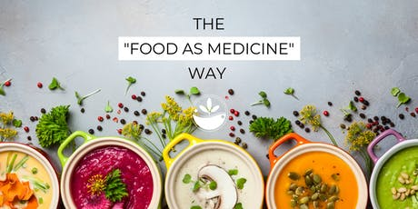 The Food as Medicine Way (Open House) tickets