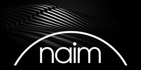 Naim Audio Open Day tickets