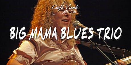 Música Jazz en directo: BIG MAMA BLUES TRIO entradas