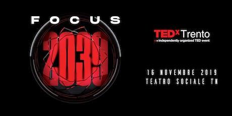 TEDx Trento - Focus 2039 biglietti