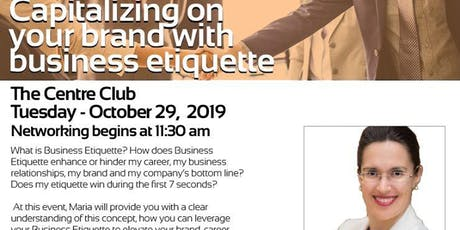 October Luncheon - Capitalizing on your brand with business etiquette tickets