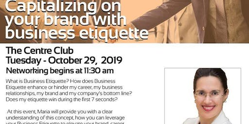 October Luncheon - Capitalizing on your brand with business etiquette