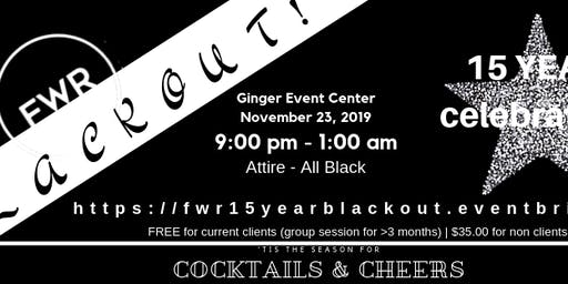 "FWR ""The Blackout"" 15 Year Pre-Holiday Celebration - $35 Guest Ticket"