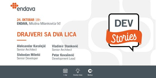 Meetup: Dev Stories: Drajveri sa dva lica