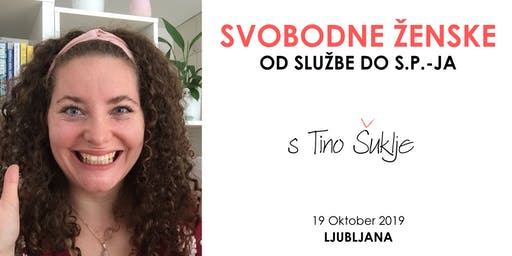 Svobodne Ženske: Kako it od Službe do s.p.-ja?