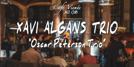 """Música Jazz en directo: XAVI ALGANS TRIO """"Oscar Peterson Trio"""" entradas"""