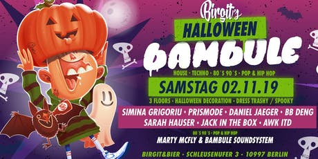 Birgit´s Halloween Bambule (Techno, 80s 90s, Pop & Hip Hop) Tickets