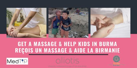 Get a massage and help kids in Burma - Reçois un massage, aide la Birmanie billets