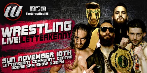 The Wrestling Live In Letterkenny