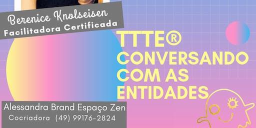 TTTE® Conversando com as Entidades
