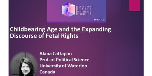 Childbearing Age and the Expanding Discourse on Foetal Rights