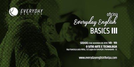 Everyday English Basics III ingressos