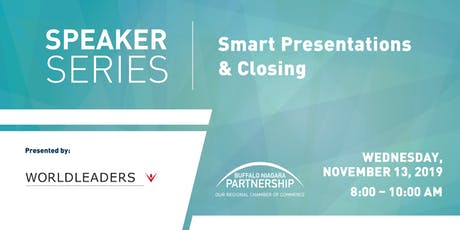 Speaker Series - Smart Presentations & Closing tickets