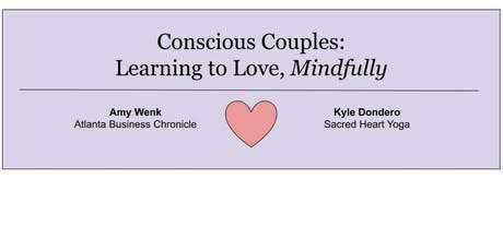 Conscious Couples - Learning to Love Mindfully tickets