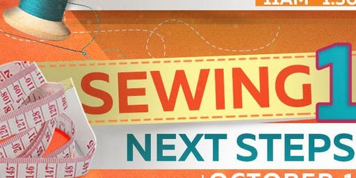 SEWING 102: NEXT STEPS