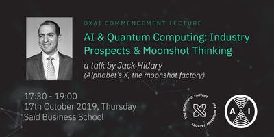 OxAI Commencement Event: Industry Trends and Moonshot Thinking