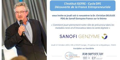 Une soirée avec Christian DELEUZE, PDG de Sanofi Genzyme France billets