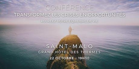 Conférence : Transformez les crises en opportunités - à Saint-Malo billets