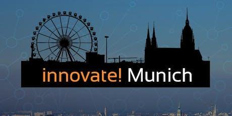 innovate! Munich - Gemeinsam München gestalten Tickets
