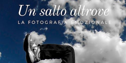 Un salto Altrove  ´- La fotografia emozionale