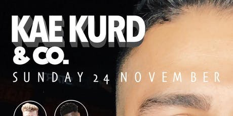 Kae Kurd & Co tickets