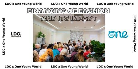 LDC x One Young World: Financing of Fashion + Its Impact tickets