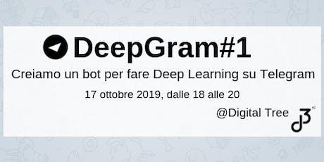 DeepGram#1 - Creiamo un bot per il Deep Learning biglietti