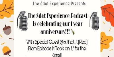 The SdotExperience Podcast 1yr Anniversary
